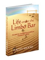 Cover for 'Life Under the Limbo Bar'