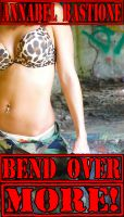 Cover for 'Bend Over More!: F/m/T Military Femdom Erotica'