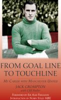 Cover for 'From Goal line to Touch-Line'