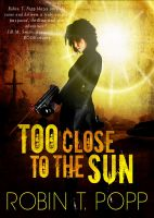 Cover for 'Too Close to the Sun'