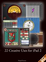 Cover for '22 Creative Uses for iPad 2'