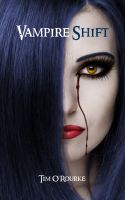 Cover for 'Vampire Shift (Kiera Hudson Series) Book One'