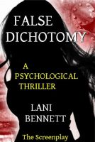 Cover for 'False Dichotomy'