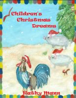 Cover for 'Children's Christmas Dreams: A Children's Book of Nursery Rhymes and Illustrations'