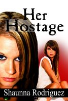 Cover for 'Her Hostage'