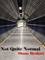 Cover for 'Not Quite Normal'