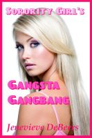 Cover for 'Sorority Girl's Gangsta Gangbang'