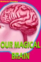Cover for 'Our Magical Brain'