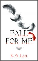 Cover for 'Fall For Me (The Tate Chronicles #1)'