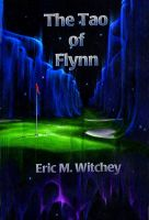 Cover for 'The Tao of Flynn'