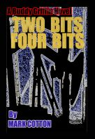 Cover for 'Two Bits Four Bits'