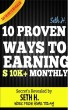 10 Methods to Earn $10,000 Monthly by Seth Hornbacher