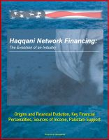 Cover for 'Haqqani Network Financing: The Evolution of an Industry - Origins and Financial Evolution, Key Financial Personalities, Sources of Income, Pakistani Support'