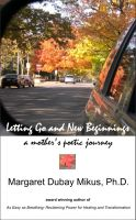 Cover for 'Letting Go and New Beginnings: A Mother's Poetic Journey'