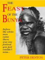 Cover for 'The Feast of the Bunya'