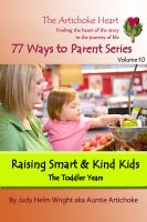 Cover for 'Raising Smart & Kind Kids:  The Toddler Years'