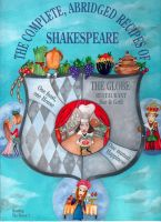 Cover for 'The Complete, Abridged Recipes of Shakespeare'