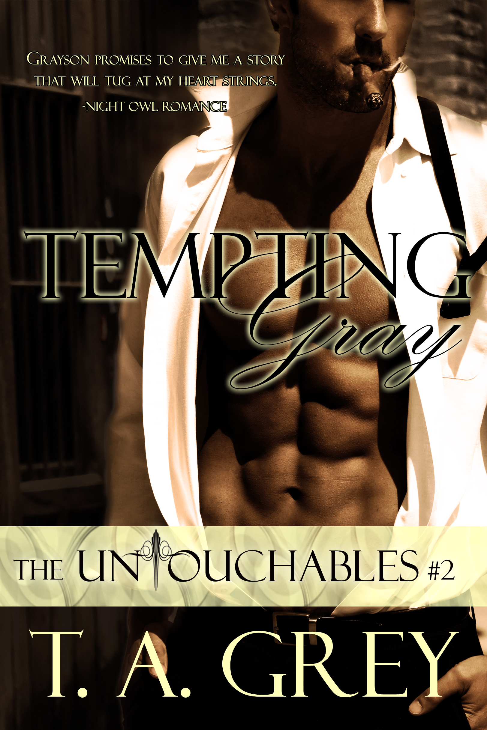 T. A. Grey - Tempting Gray (The Untouchables, #2)