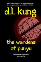 Cover for 'The Wardens of Punyu (The Handover Mysteries, Vol. I)'