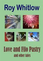 Cover for 'Love and Filo Pastry and other tales'
