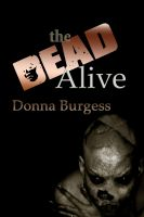 Cover for 'The Dead Alive'