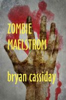 Cover for 'Zombie Maelstrom'