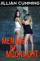Cover for 'Menage by Moonlight (Paranormal Group)'