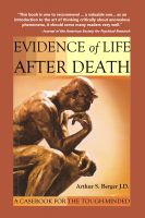 Cover for 'Evidence of Life After Death: A Casebook for the Tough-Minded'
