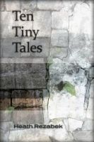 Cover for 'Ten Tiny Tales'
