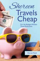 Cover for 'Shereen Travels Cheap'