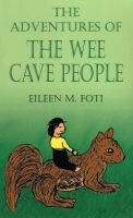 Cover for 'The Adventures of the Wee Cave People'