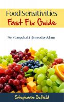 Cover for 'Food Sensitivities Fast Fix Guide: For Stomach, Skin & Mood Problems'