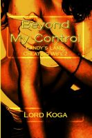 Cover for 'Beyond My Control: Candy's Land: Cheating Wife Two'