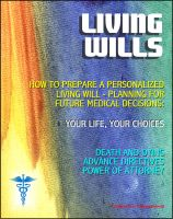 Cover for 'Living Wills: VA Guide on How to Prepare a Personalized Living Will, Planning for Medical Decisions - Your Life, Your Choices - Choices About Death and Dying, Advance Directive, Power of Attorney'