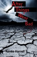 Cover for 'After Things Went Bad'
