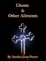 Cover for 'Ghosts & Other Ailments'
