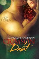 Cover for 'Crimson Debt: Book 1 in the Born to Darkness series'