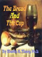 Cover for 'The Bread and the Cup: A Standing Miracle'