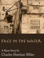 Cover for 'Face in the Water (A Short Story)'