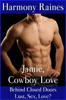Cover for 'Jamie, Cowboy Love (Whipping Gay Cowboy Erotica)'