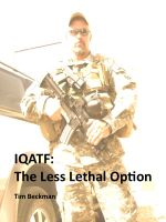 Cover for 'IQATF: The Less Lethal Option'