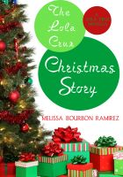 Cover for 'The Lola Cruz Christmas Story'