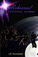 Cover for 'Rehearsal: A Different Drummer'