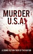 Murder, U.S.A. - A Crime Fiction Tour of the Nation by Kristen Elise