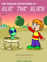 Cover for 'Alie the Alien (Book #1)'