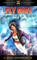 Fly Girl Volume 5: The History of Flight
