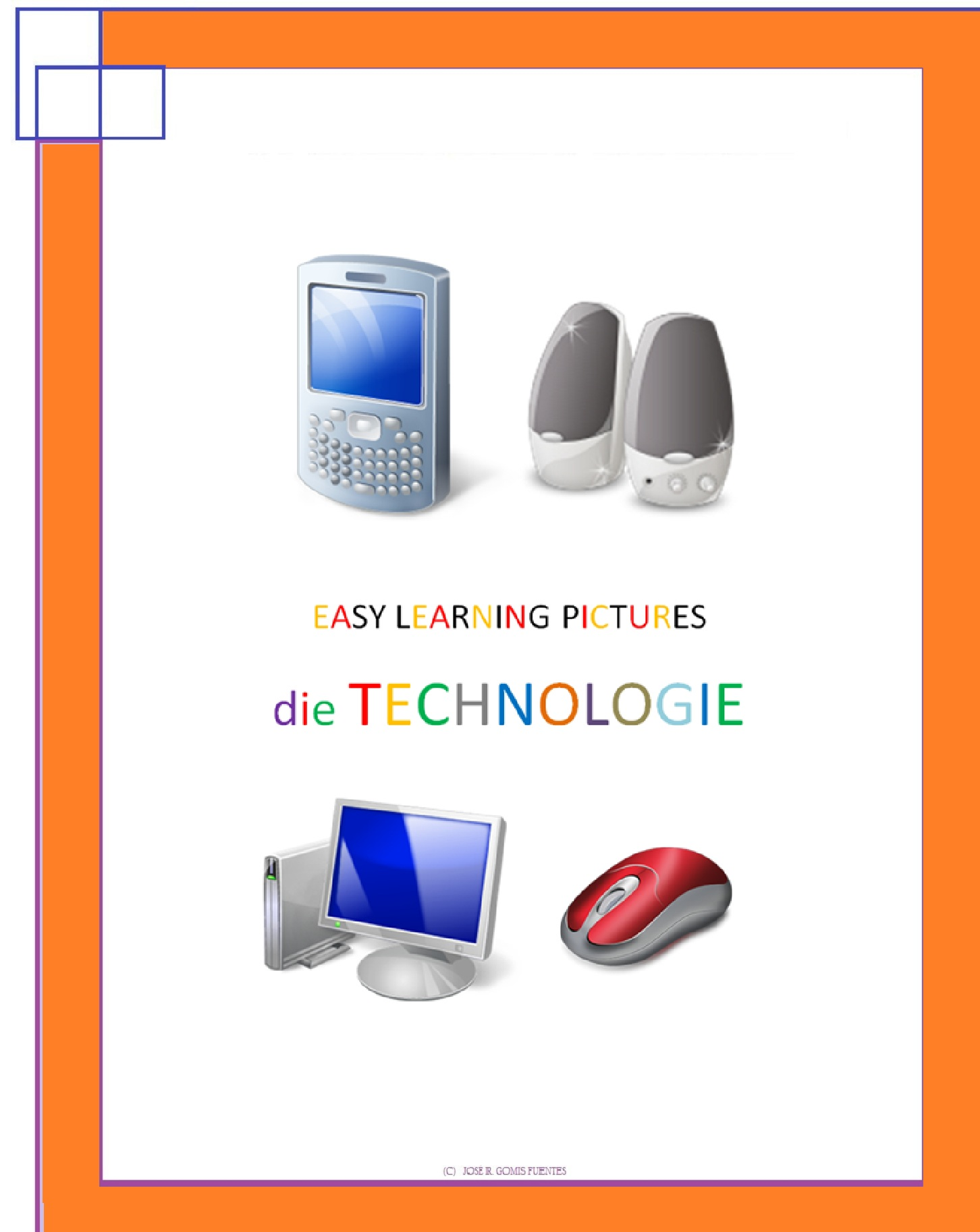 Jose Remigio Gomis Fuentes - Easy Learning Pictures. Die Technologie