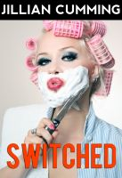 Cover for 'Switched (Feminization Gender Change)'