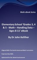 Cover for 'Elementary School 'Grades 3, 4 & 5 - Math – Handling Data - Ages 8-11' eBook'
