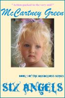 Cover for 'Six Angels - Book 5 of The Dandelions Series'